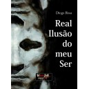 """Real Ilusão do meu Ser"""