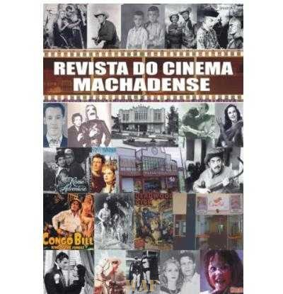 REVISTA DO CINEMA MACHADENSE 1911-2005