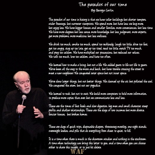 George Carlin - The paradox of our time