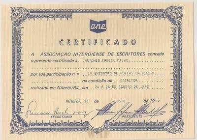 Meu Primeiro Diploma Como Escritor, concedido pela ANE - Associação Niteroiense de Escritores , em Agosto de 1992, após o 1º Encontro de Escritores de Niterói, nas comemorações dos dez anos de fundação da entidade.